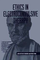 Ethics in Electroconvulsive Therapy by Jan-Otto Ottosson