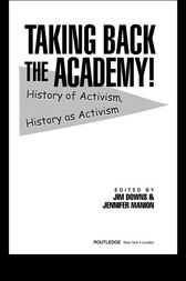 Taking Back the Academy! by Jim Downs