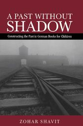 A Past Without Shadow by Zohar Shavit