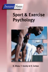 BIOS Instant Notes in Sport and Exercise Psychology by Dave Shaw