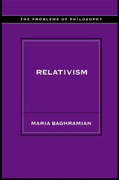 Relativism by Maria Baghramian