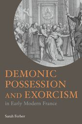Demonic Possession and Exorcism by Sarah Ferber