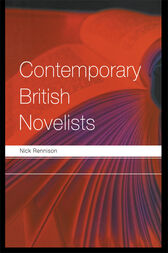 Contemporary British Novelists by Nick Rennison