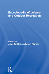 Encyclopedia of Leisure and Outdoor Recreation by John Jenkins