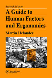 A Guide to Human Factors and Ergonomics, Second Edition by Martin Helander