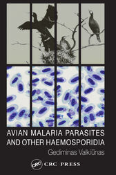 Avian Malaria Parasites and other Haemosporidia by Gediminas Valkiunas