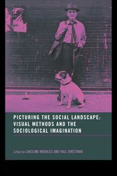 Picturing the Social Landscape by Caroline Knowles
