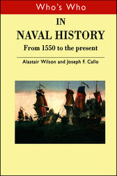 Who's Who in Naval History by Joseph F. Callo