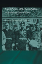 The Small Players of the Great Game by Pirouz Mojtahed-Zadeh