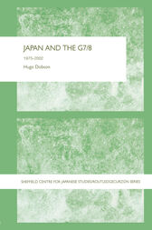 Japan and the G7/8 by Hugo Dobson