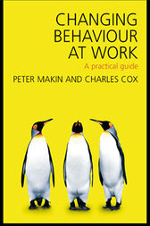 Changing Behaviour at Work by Charles J. Cox