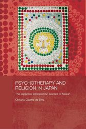 Psychotherapy and Religion in Japan by Chikako Ozawa-de Silva