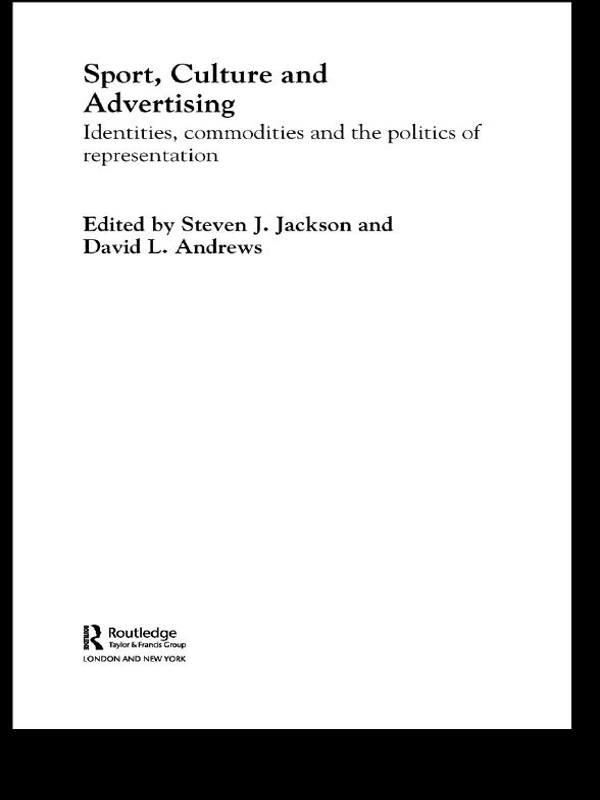 Download Ebook Sport, Culture and Advertising by Steven J. Jackson Pdf