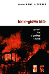 Home-Grown Hate by Abby L. Ferber