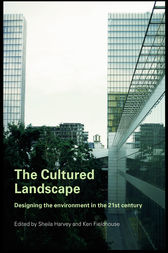 The Cultured Landscape by Sheila Harvey