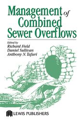 Management of Combined Sewer Overflows by Richard Field