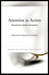 Attention in Action by Glyn Humphreys