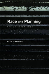 Race and Planning by Huw Thomas