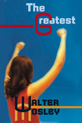 The Greatest by Walter Mosley