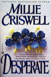 Desperate by Millie Criswell