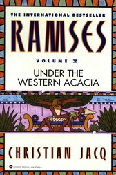 Ramses: Under the Western Acacia - Volume V by Christian Jacq
