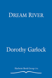 Dream River by Dorothy Garlock