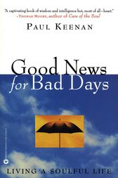 Good News for Bad Days by Paul Keenan