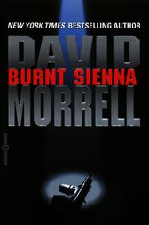Burnt Sienna by David R. Morrell