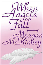 When Angels Fall by Meagan McKinney
