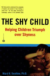 The Shy Child by Ward K. Swallow