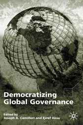 Democratizing Global Governance by Esref Aksu