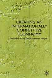 Creating an Internationally Competitive Economy by Harry Bloch