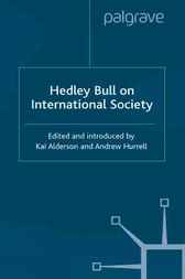 Hedley Bull on International Society by Hedley Bull