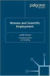 Women and Scientific Employment by Judith Glover