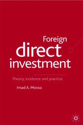 Foreign Direct Investment by Imad A. Moosa