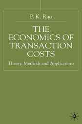 The Economics of Transaction Costs by P.K. Rao