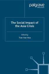 The Social Impact of the Asia Crisis by Tran Van Hoa