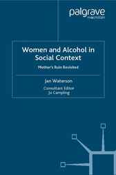 Women and Alcohol in Social Context by Jan Waterson