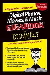 Digital Photos, Movies, and Music GigabookFor Dummies by Mark L. Chambers