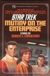 Mutiny on the Enterprise by Robert E. Vardeman
