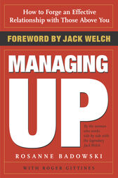 Managing Up by Rosanne Badowski
