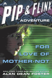 For Love of Mother Not by Alan Dean Foster
