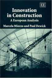 Innovation in Construction by Marcela Miozzo