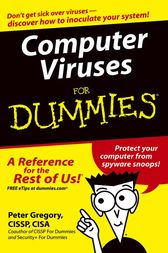 Computer Viruses For Dummies by Peter H. Gregory