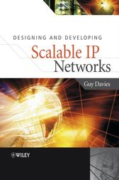 Designing and Developing Scalable IP Networks by Guy Davies