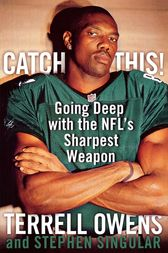 Catch This! by Terrell Owens