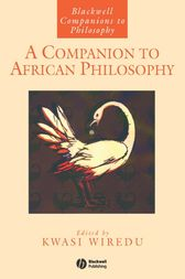 A Companion to African Philosophy by Kwasi Wiredu