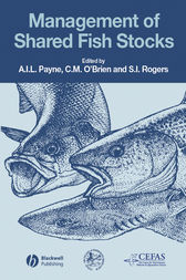 Management of Shared Fish Stocks by Andrew I. L. Payne