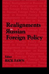 Realignments in Russian Foreign Policy by Rick Fawn