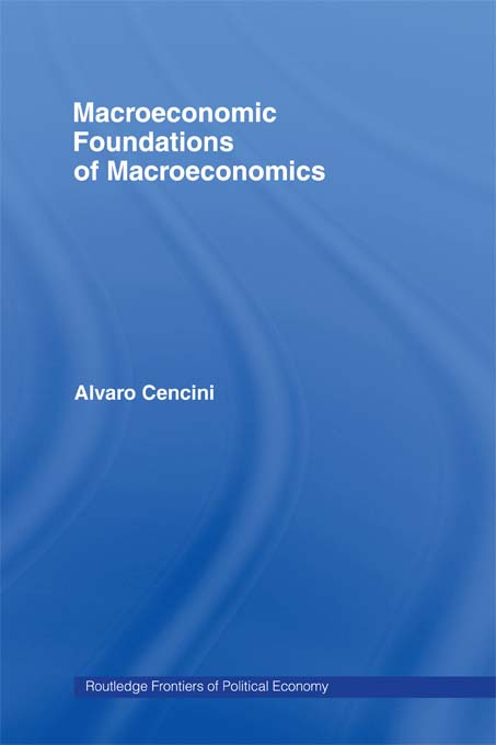 Download Ebook Macroeconomic Foundations of Macroeconomics by Alvaro Cencini Pdf